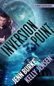 Inversion Point ebook by Kelly Jensen,Jenn Burke