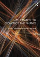 Mathematics for Economics and Finance ebook by Michael Harrison,Patrick Waldron