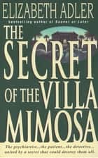 The Secret of the Villa Mimosa - A Novel ebook by Elizabeth Adler