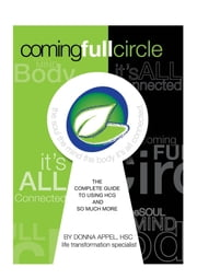 Coming Full Circle: The Complete Guide to Using HCG and So Much More ebook by Donna Appel