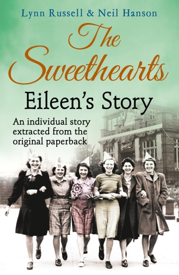 Eileen's story (Individual stories from THE SWEETHEARTS, Book 3) ebook by Lynn Russell,Hanson