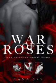 The Complete War of Roses Trilogy: XV, VII and I - War of Roses ebook by