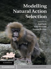 Modelling Natural Action Selection ebook by Anil K. Seth,Tony J. Prescott,Joanna J. Bryson