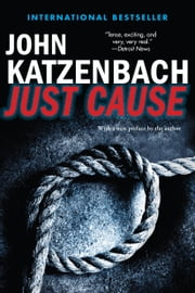 Just Cause ebook by John Katzenbach