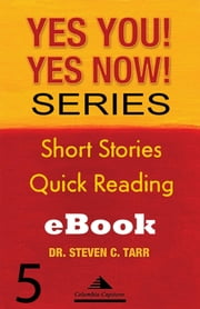 Yes You! Yes Now! Series #5 Leadership Basics: It's Fundamental ebook by Columbia-Capstone