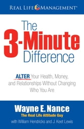 The 3-Minute Difference ebook by Wayne E. Nance