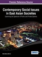 Contemporary Social Issues in East Asian Societies ebook by Mika Markus Merviö
