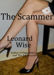 The Scammer ebook by Leonard Wise