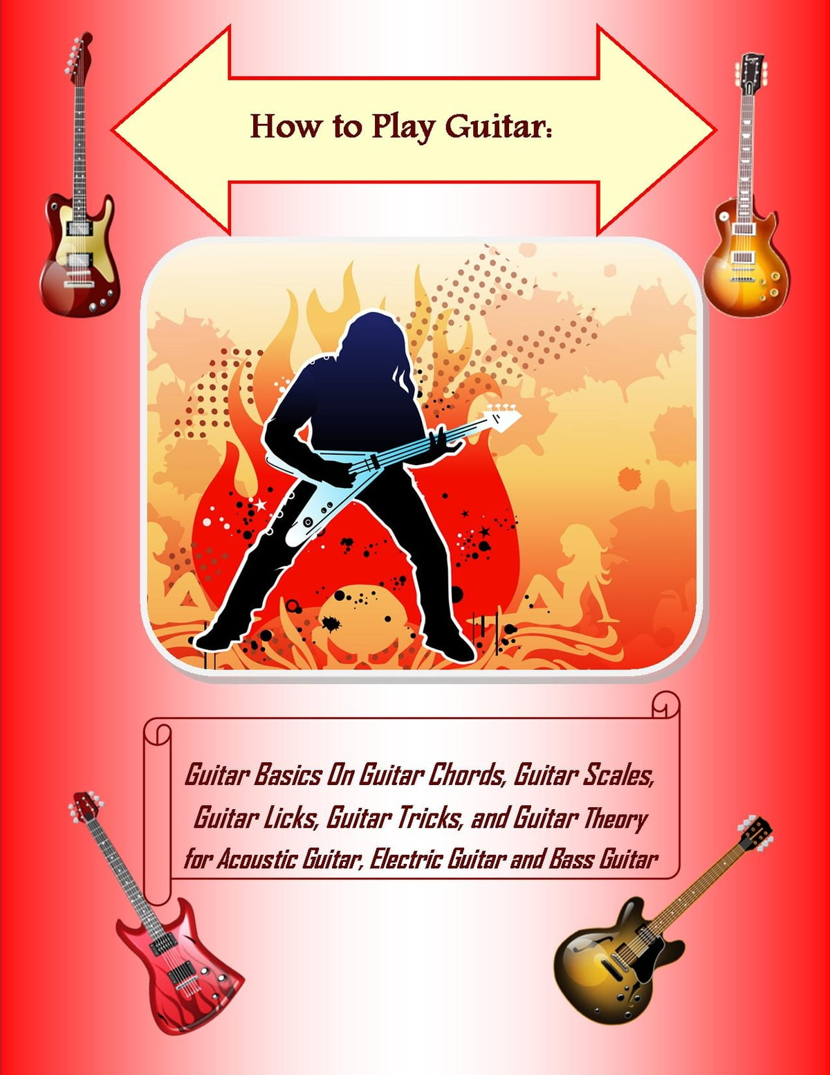 How To Play Guitar Guitar Basics On Guitar Chords Guitar Scales