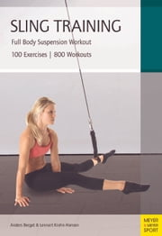 Sling Training - Full Body Suspension Workout ebook by Lennart Krohen-Hansen, Anders Berget