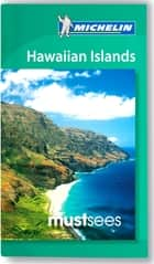 Michelin Must Sees Hawaiian Islands ebook by Michelin Travel & Lifestyle