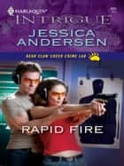 Rapid Fire ebook by Jessica Andersen