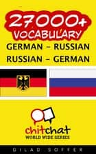 27000+ Vocabulary German - Russian ebook by Gilad Soffer
