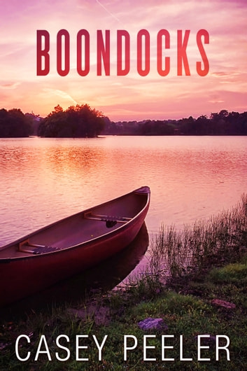 Boondocks ebook by Casey Peeler