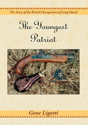 The Youngest Patriot ebook by Gene Ligotti