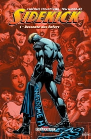 Sidekick T01 - Descente aux Enfers ebook by Michael J. Straczynski,Tom Mandrake