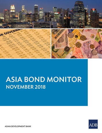 Asia Bond Monitor November 2018 eBook by Asian Development Bank