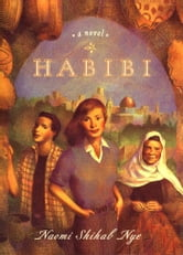 Habibi ebook by Naomi Shihab Nye