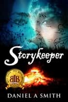 Storykeeper ebook by Daniel A. Smith