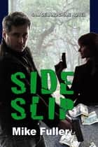 Side Slip ebook by Mike Fuller