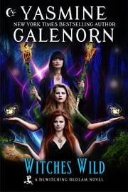 Witches Wild ebook by Yasmine Galenorn