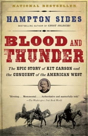 Blood and Thunder ebook by Hampton Sides