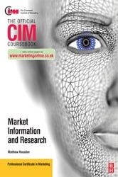 CIM Coursebook Marketing Information and Research ebook by Matthew Housden