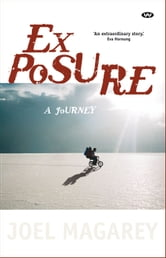 Exposure - A journey ebook by Joel Magarey