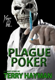 Plague Poker ebook by Terry Hayman
