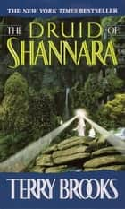 The Druid of Shannara ebook by Terry Brooks