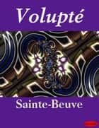 Volupté ebook by eBooksLib