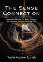 The Sense Connection ebook by Natalie Robinson Garfield
