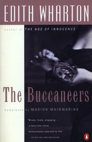 The Buccaneers ebook by Edith Wharton, Marion Mainwaring