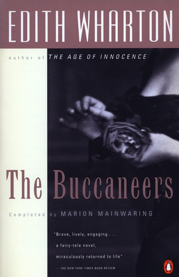 The Buccaneers ebook by Edith Wharton,Marion Mainwaring
