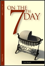 On The 7th Day ebook by Zack Murphy