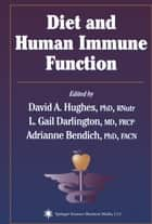 Diet and Human Immune Function ebook by David A. Hughes,L. Gail Darlington,Adrianne Bendich
