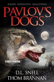 Pavlov's Dogs ebook by D.L. Snell,Thom Brannan