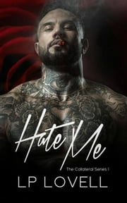 Hate Me ebook by LP Lovell