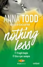 Nothing less 1+2 eBook by Anna Todd