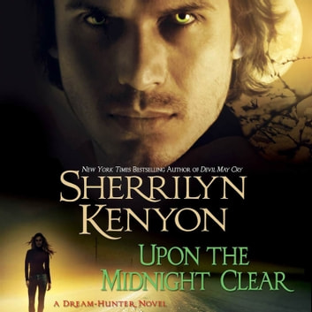 Upon The Midnight Clear audiobook by Sherrilyn Kenyon