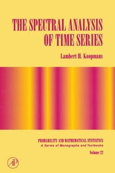 The Spectral Analysis of Time Series ebook by Lambert H. Koopmans
