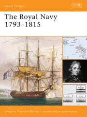 The Royal Navy 1793-1815 ebook by Gregory Barnes