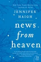 News from Heaven ebook by Jennifer Haigh