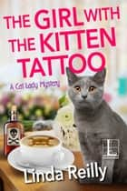 The Girl with the Kitten Tattoo ebook by