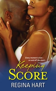 Keeping Score ebook by Regina Hart