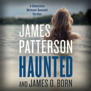 Haunted audiobook by James Patterson, James O. Born