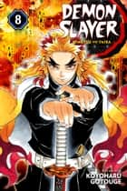 Demon Slayer: Kimetsu no Yaiba, Vol. 8 - The Strength of the Hashira ebook by Koyoharu Gotouge