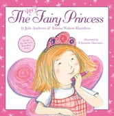 The Very Fairy Princess ebook by Julie Andrews,Emma Walton Hamilton