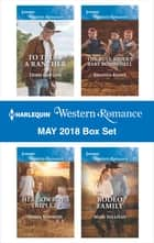 Harlequin Western Romance May 2018 Box Set - To Trust a Rancher\Her Cowboy's Triplets\The Bull Rider's Baby Bombshell\Rodeo Family ekitaplar by Debbi Rawlins, Sasha Summers, Amanda Renee,...