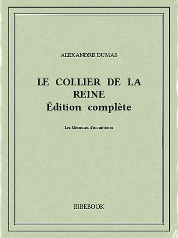 Le collier de la reine ebook by Alexandre Dumas